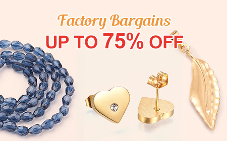 Factory Bargains UP TO 75% OFF