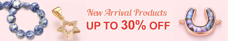 New Arrival Products UP TO 30% OFF