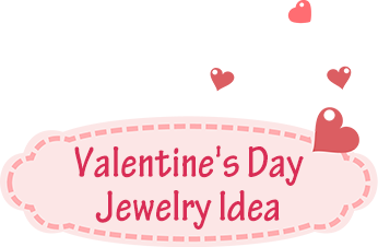 Valentine's Day Jewelry Idea