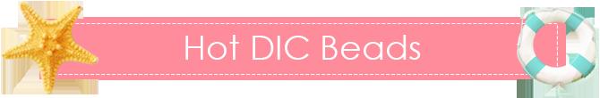 Hot DIC Beads